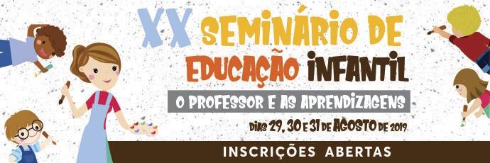 XX Seminário de Educação Infantil