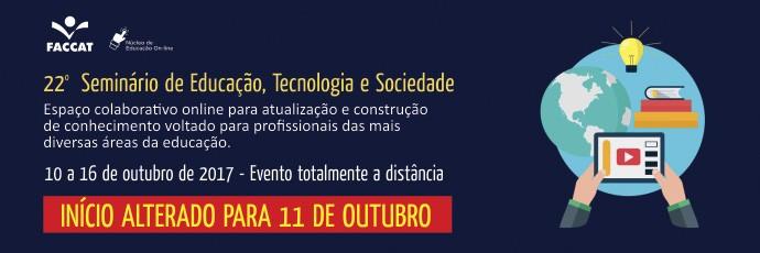 22º Seminário de Educação, Tecnologia e Sociedade