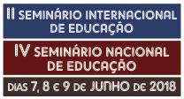 II Seminário Internacional de Educação - IV Seminário Nacional de Educação