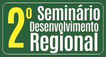 2º Seminário Nacional de Desenvolvimento Regional: desafios para o século XXI