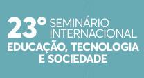 23º Seminário de Educação, Tecnologia...