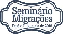 Seminário Internacional Migrações