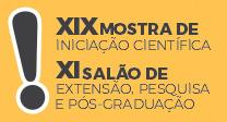 XIX Mostra de Iniciação Científica, XI Salão de Extensão, Pesquisa e Pós-Graduação