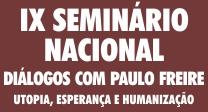 IX Diálogos em Paulo Freire: utopia, esperança e humanização