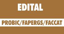 Edital nº 1/2016 PROBIC/FAPERGS/FACCAT