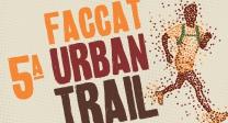 5ª Faccat Urban Trail