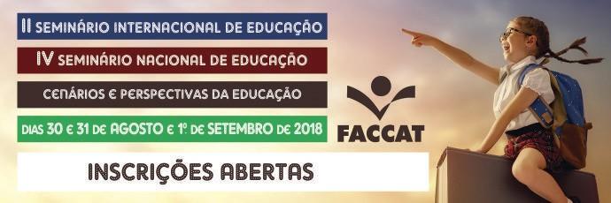 II Seminário Internacional de Educação e IV Seminário Nacional de Educação